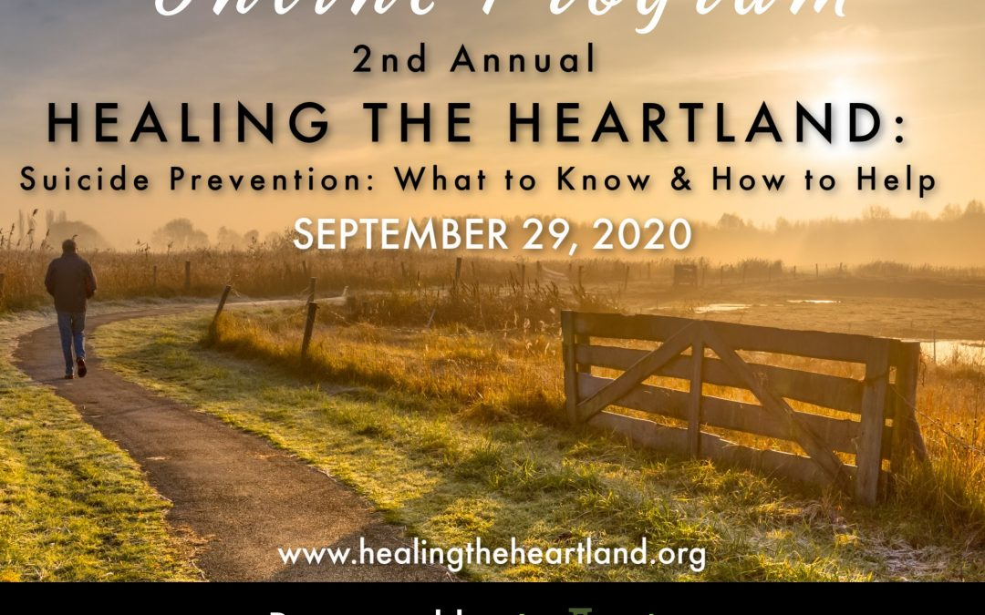 Healing The Heartland:  Suicide Prevention:  What to Know & How to Help